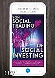 Vom Social Trading zum Social Investing: Alles, was Sie über Plattformen, Strategien, Rendite und  Risiko wissen müssen