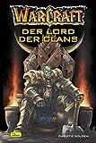 Warcraft, Bd.2: Der Lord der Clans - Christie Golden