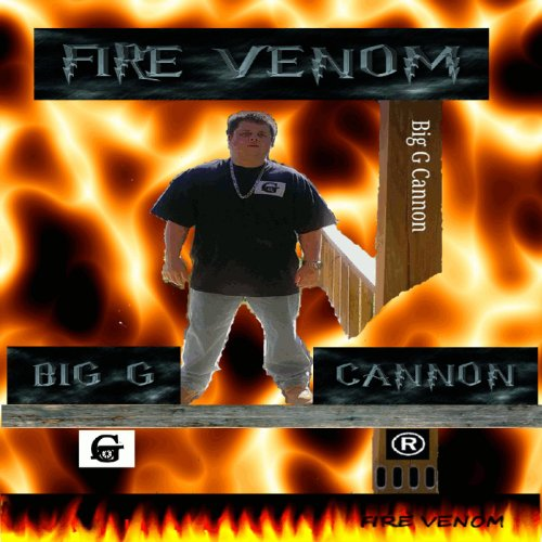Venom Mp3: Fire Venom [Explicit] By Big G Cannon On Amazon Music