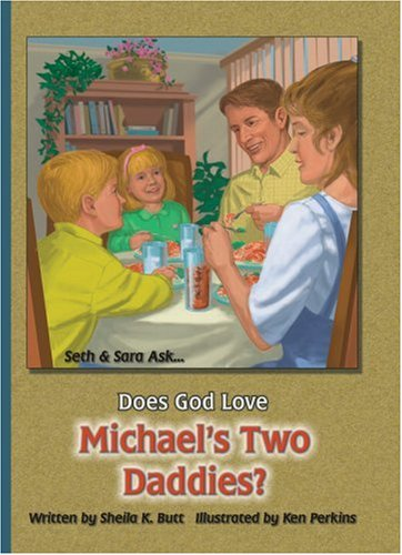 Does God Love Michael's Two Daddies (Seth and Sarah Ask...)