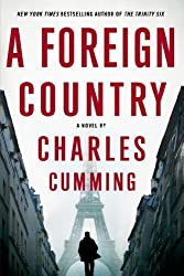 A Foreign Country: A Novel by Cumming, Charles (2014) Paperback