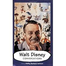 Walt Disney: Conversations