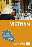 Stefan Loose Reiseführer Vietnam: mit Reiseatlas - Andrea Markand
