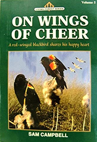 On Wings of Cheer (Living Forest Series, Volume 5)