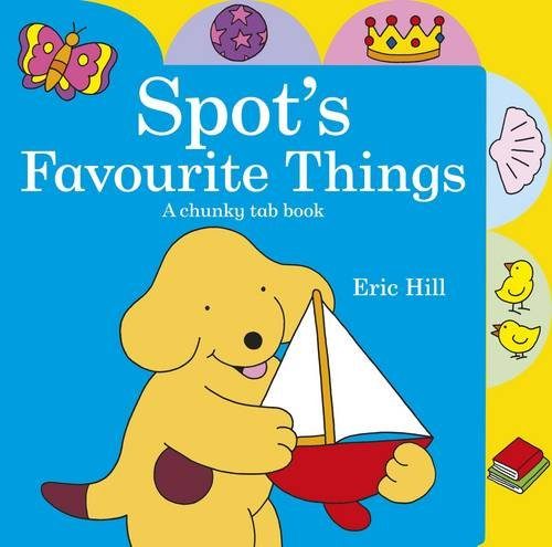Spot's favourite things : a chunky tab book