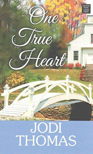 [(One True Heart : A Harmony Novel)] [By (author) Jodi Thomas] published on (May, 2015)