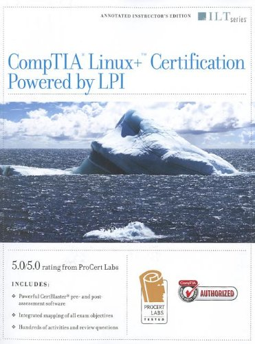 Comptia Linux+ Certification, Powered by LPI + Certblaster, Instructor's Edition (ILT) por Axzo Press
