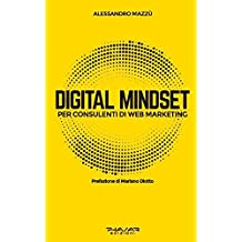 Digital mindset per consulenti di web marketing