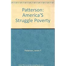 America's Struggle Against Poverty, 1900-1980 by James T. Patterson (1981-01-03)