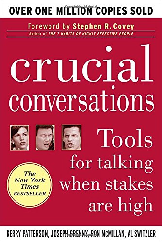 Crucial Conversations: Tools for Talking When Stakes Are High por Kerry Patterson