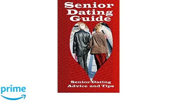 Senior dating advice tips