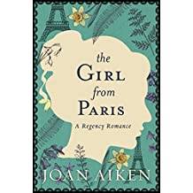 The Girl from Paris (Paget Family Saga Book 3)