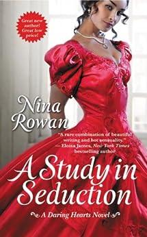 A Study in Seduction (A Daring Hearts Novel Book 1) by [Rowan, Nina]
