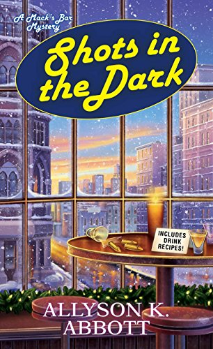 Shots in the Dark (Mack's Bar Mysteries, Band 4)