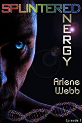 Splintered Energy (The Colors Book 1)