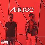 Alter Ego [Explicit]