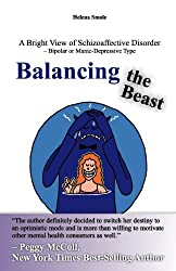 Balancing the Beast: A Bright View of Schizoaffective Disorder- –Bipolar or Manic-Depressive Type