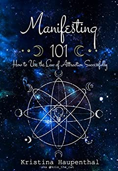 manifesting-101-how-to-use-the-law-of-attraction-successfully-english-edition