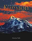 #6: In the Shadow of the Devi Kumaon: Of a Land, a People, a Craft