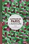 Autour de Paris, l'aventure par Napias