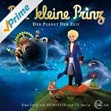 Der Kleine Prinz - Folge 1, Das Original - Hörspiel Zur TV-Serie
