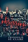 Obsession par Theophilia St. Claire