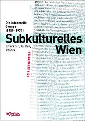 Subkulturelles Wien: Die informelle Gruppe (1959-1971)
