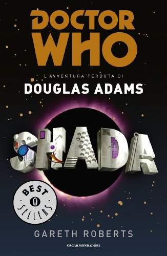 DOCTOR WHO. Shada (Italian Edition)