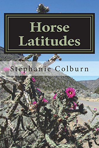 Horse Latitudes: Collected Poems and Anecdotes por Stephanie Colburn