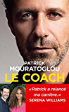 Le Coach (LA TRAVERSEE DE) (French Edition)