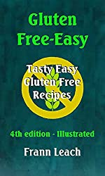 Gluten Free-Easy - Tasty Easy Gluten Free Recipes