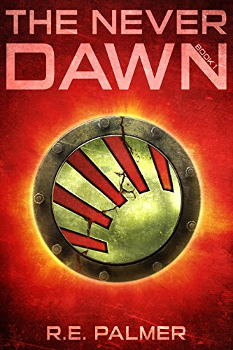 The Never Dawn - Young Adult Dystopian Trilogy (English Edition)
