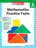 Mathematics Practice Tests 2 (Scholastic Studysmart)