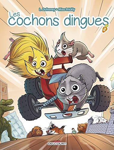 Les cochons dingues (2) : Les cochons dingues. 2