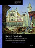 Sacred Precincts: The Religious Architecture of Non-Muslim Communities Across the Isl...