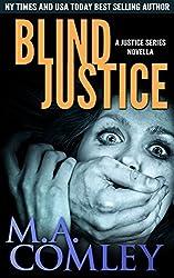 Blind Justice: A Lorne Simpkins Justice novella (prequel to Cruel Justice) (Justice Series) (English Edition)