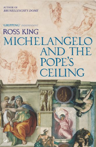 Michelangelo And The Pope's Ceiling (English Edition) por Ross King