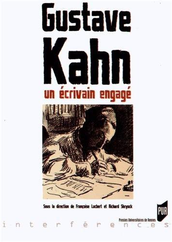 Gustave Kahn : Un écrivain engagé