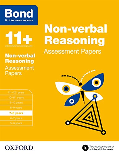 Bond 11+: Non-verbal Reasoning: Assessment Papers: 7-8 years