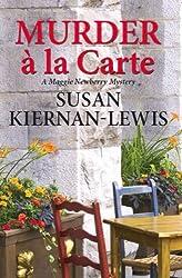 Murder à la Carte (The Maggie Newberry Mystery Series Book 2) (English Edition)