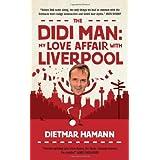 Didi Man by Dietmar Hamann (2012-02-01)