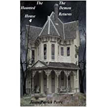 The Haunted House 4: The Demon Returns