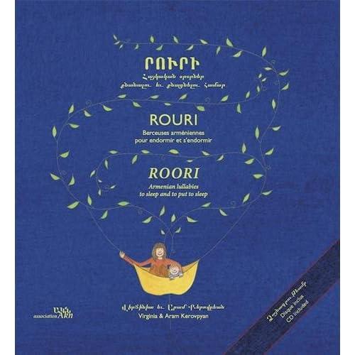Rouri : Berceuses arméniennes pour endormir et s'endormir, édition français-anglais-arménien (1CD audio)