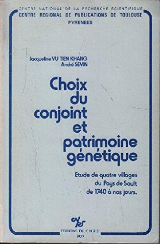 Choix du conjoint et patrimoine génétique : étude de quatre villages du Pays de Sault de 1740 à nos jours par Jacqueline Vu Tiên Khang