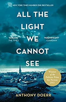 All the Light We Cannot See (English Edition) eBook: Anthony Doerr: Amazon.fr: Amazon