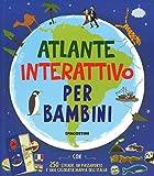Atlante interattivo per bambini. Con adesivi. Ediz. a colori