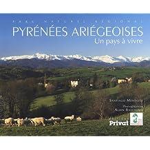 Pyrénées ariégeoises : Un pays à vivre