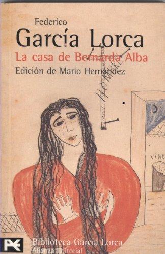 La casa de Bernarda Alba (El Libro De Bolsillo - Bibliotecas De Autor - Biblioteca García Lorca) por Federico García Lorca