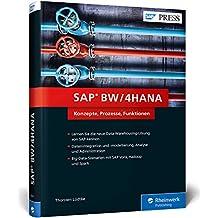 SAP BW/4HANA: Das neue SAP Business Warehouse (BW) (SAP PRESS)