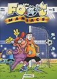 Les Footmaniacs, Tome 5 : Offert : le tableau de tes matches de football !